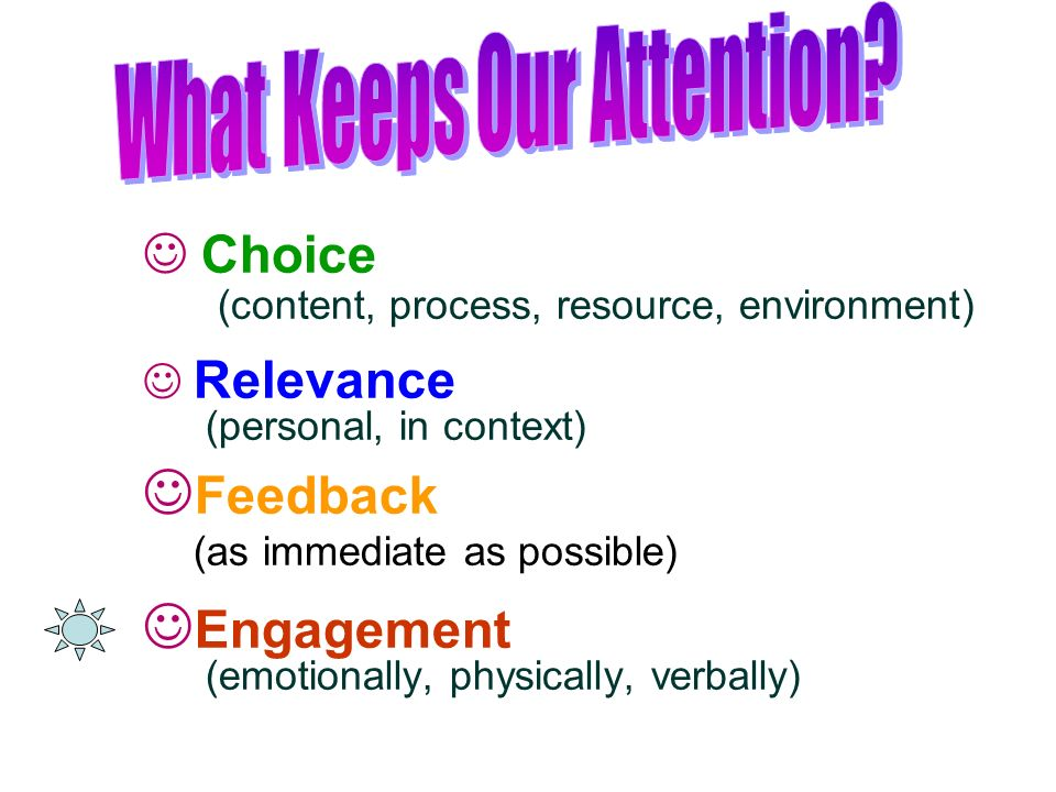 What Keeps Our Attention