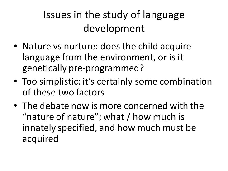 how does the child acquire language How do we learn languages by viatcheslav wlassoff, phd until the last decade few studies compared the language acquisition in adults and children.