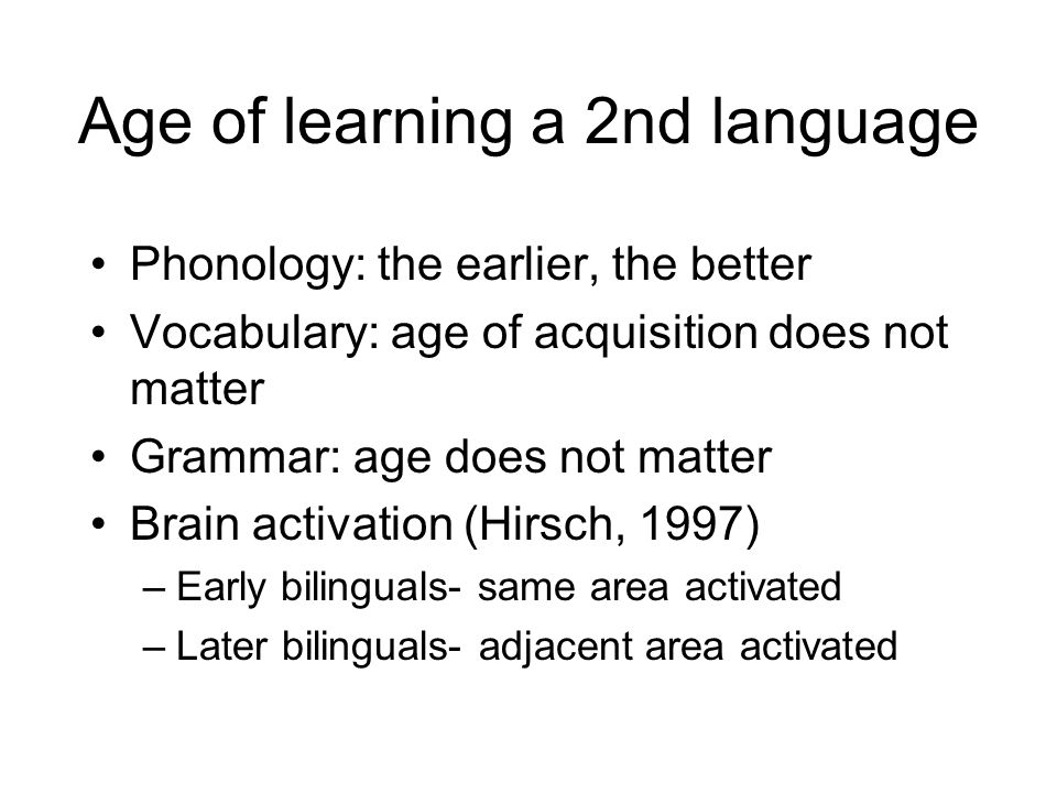 Age of learning a 2nd language