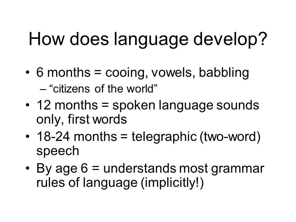 How does language develop