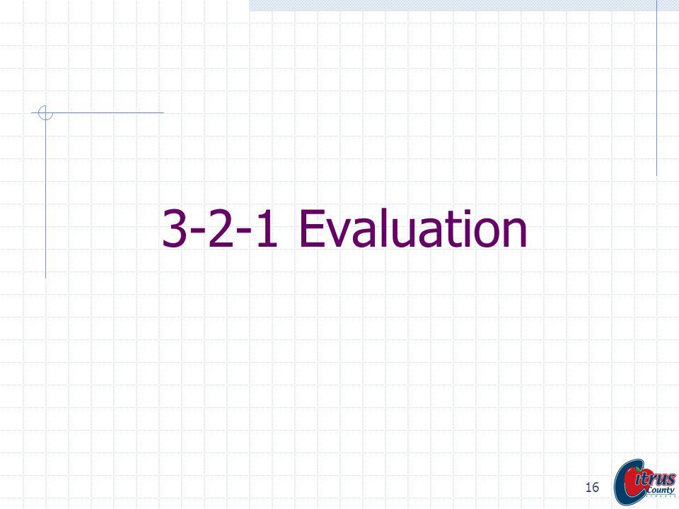 3-2-1 Evaluation