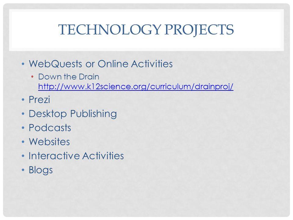 Technology Projects WebQuests or Online Activities Prezi