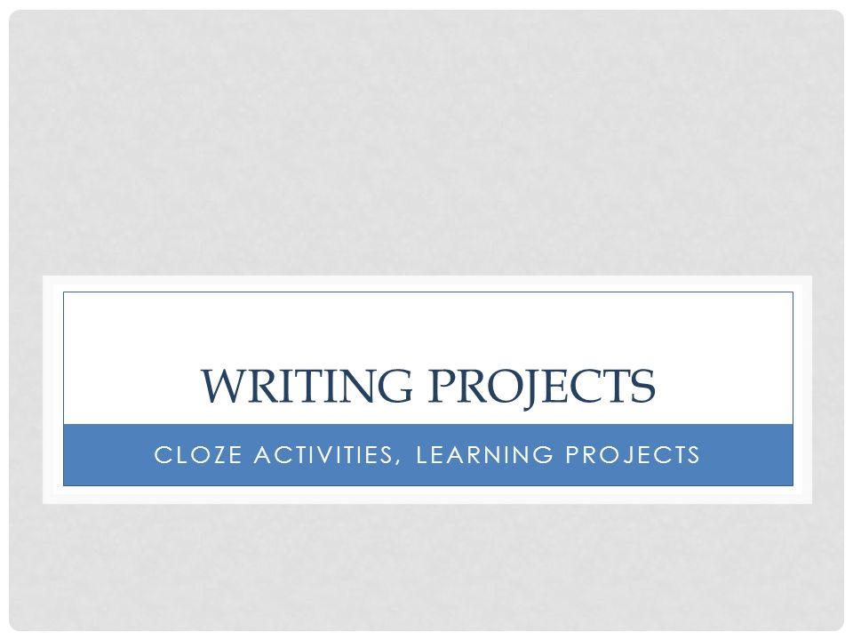 CloZe Activities, learning projects