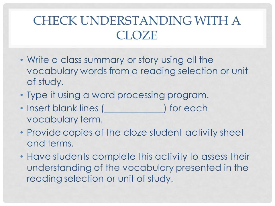 Check understanding with a cloze