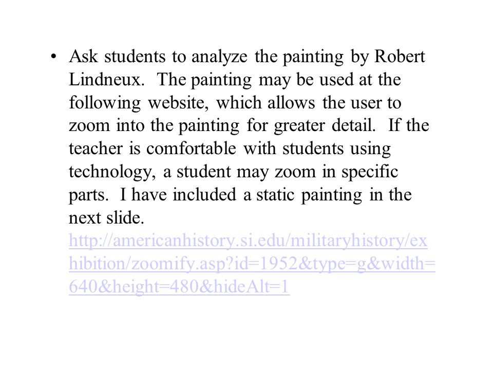 Ask students to analyze the painting by Robert Lindneux