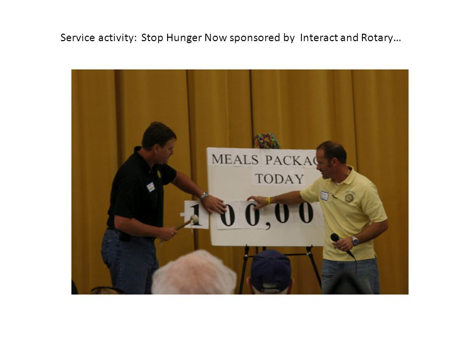 Service activity: Stop Hunger Now sponsored by Interact and Rotary…