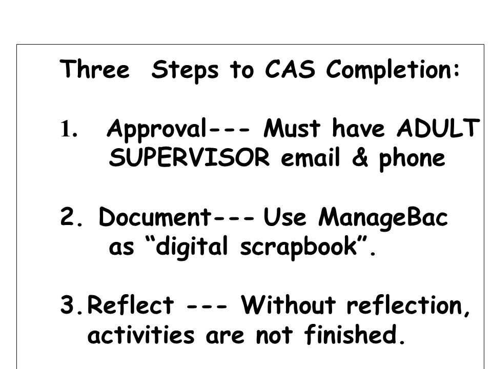 Three Steps to CAS Completion: