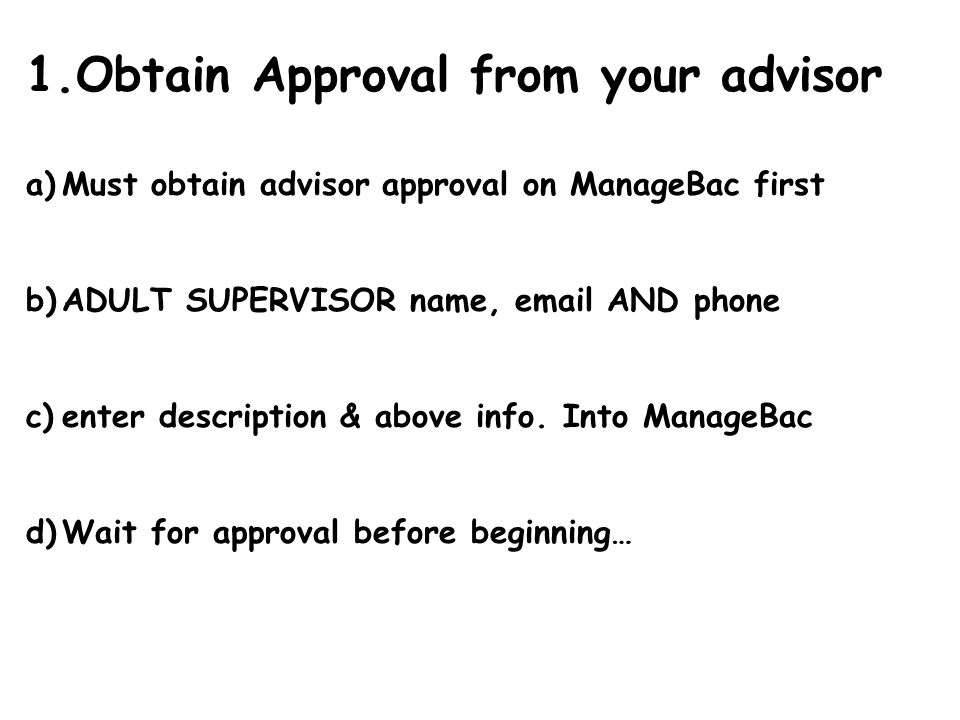 Obtain Approval from your advisor