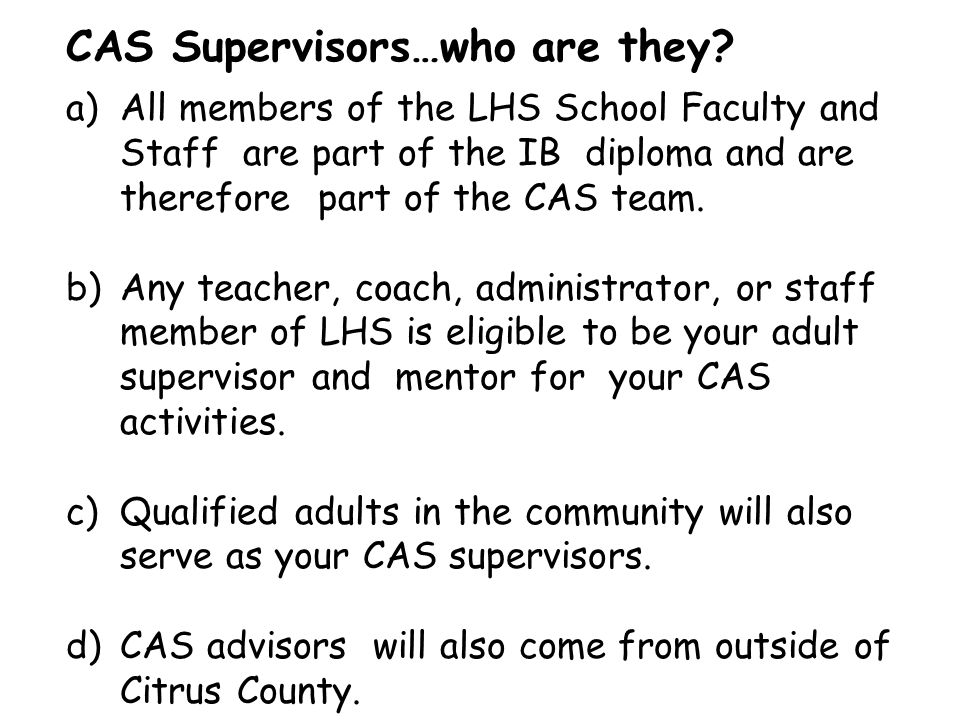 CAS Supervisors…who are they