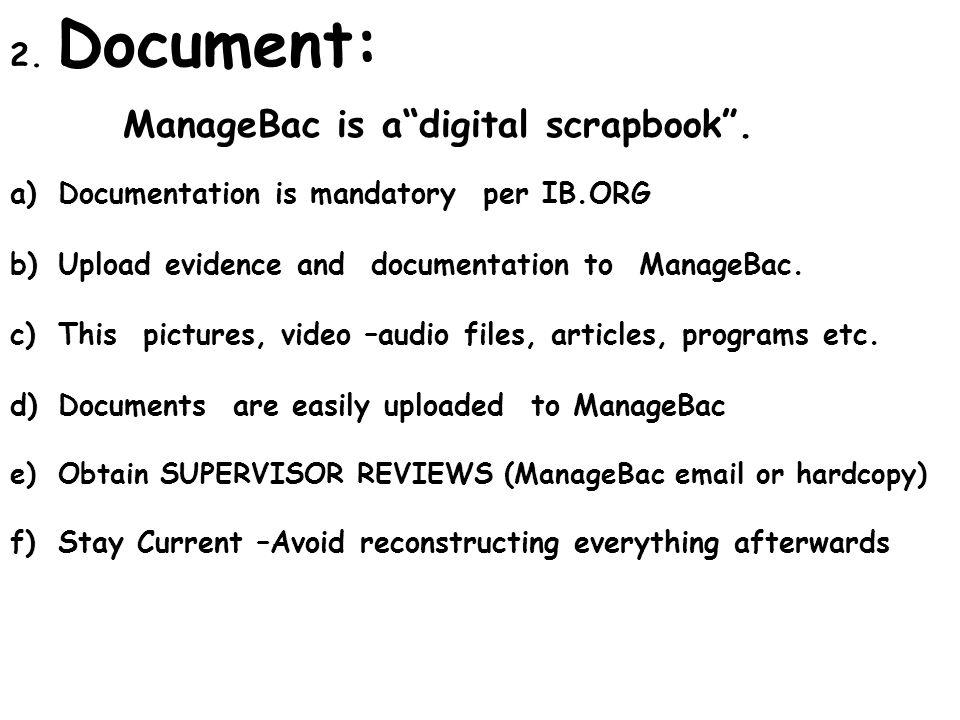ManageBac is a digital scrapbook .
