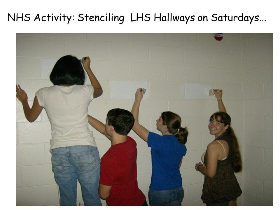 NHS Activity: Stenciling LHS Hallways on Saturdays…