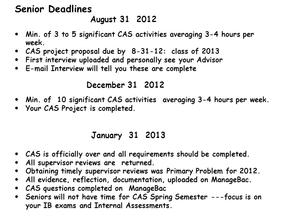 Senior Deadlines August 31 2012 January 31 2013