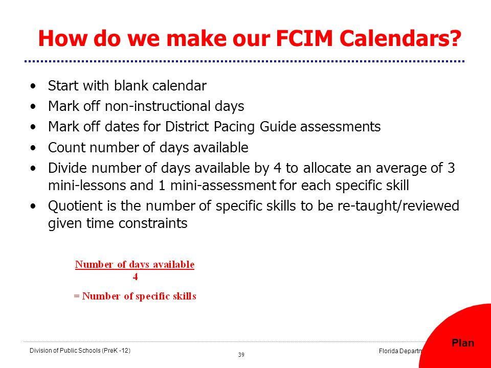How do we make our FCIM Calendars
