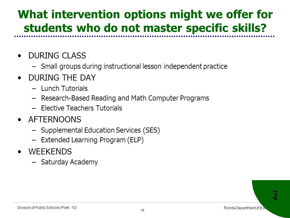What intervention options might we offer for students who do not master specific skills