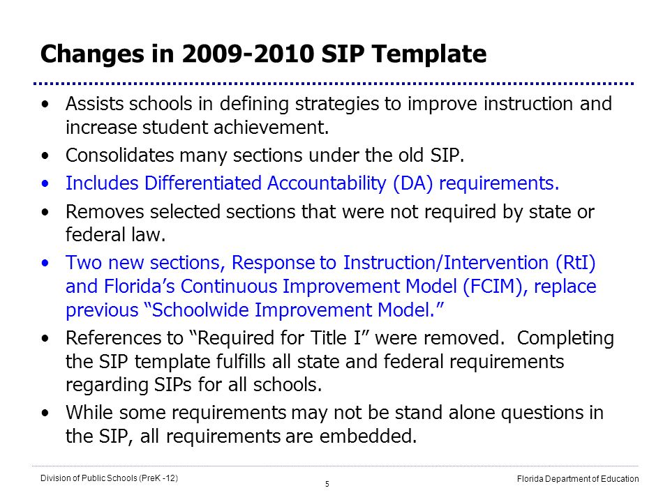 Changes in 2009-2010 SIP Template