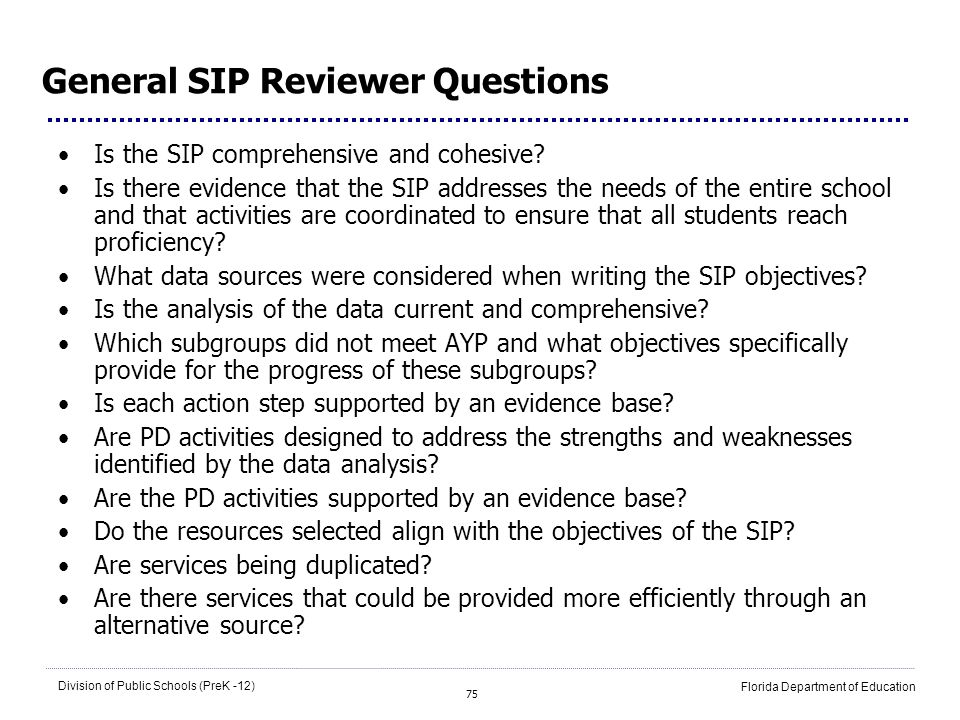 General SIP Reviewer Questions