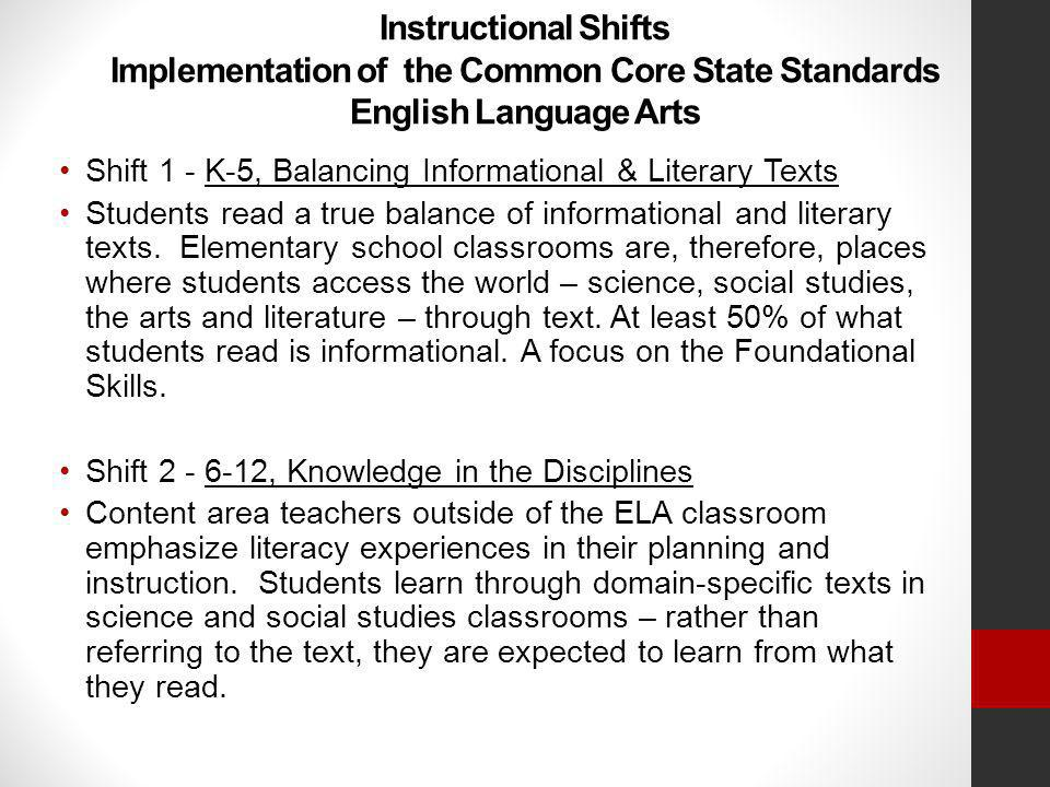 Instructional Shifts Implementation of the Common Core State Standards English Language Arts