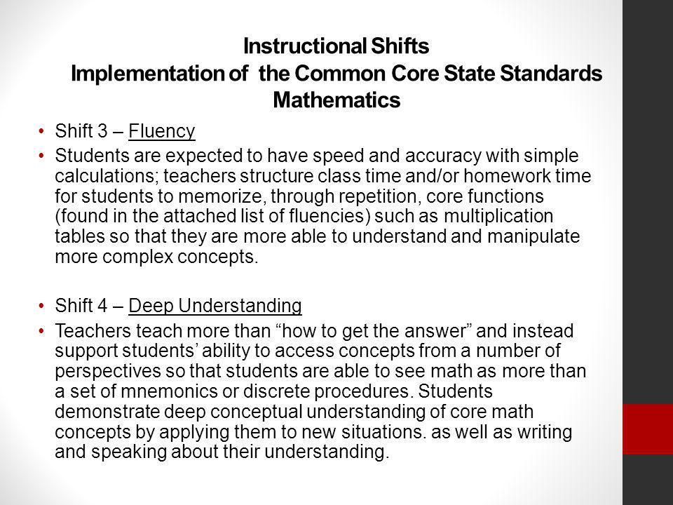 Instructional Shifts Implementation of the Common Core State Standards Mathematics