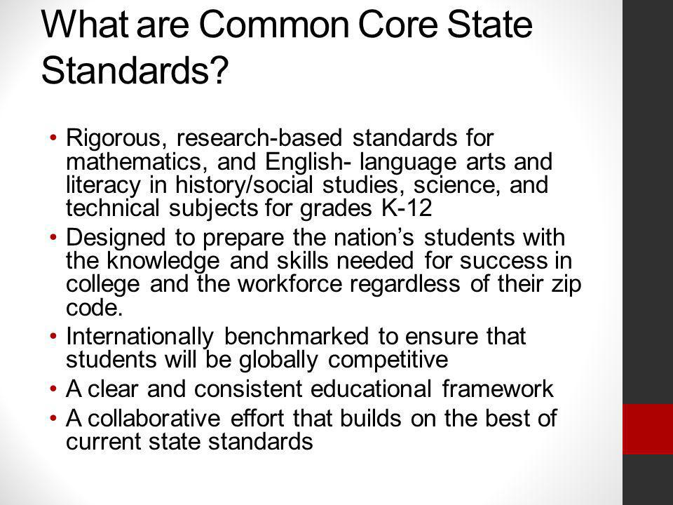 What are Common Core State Standards