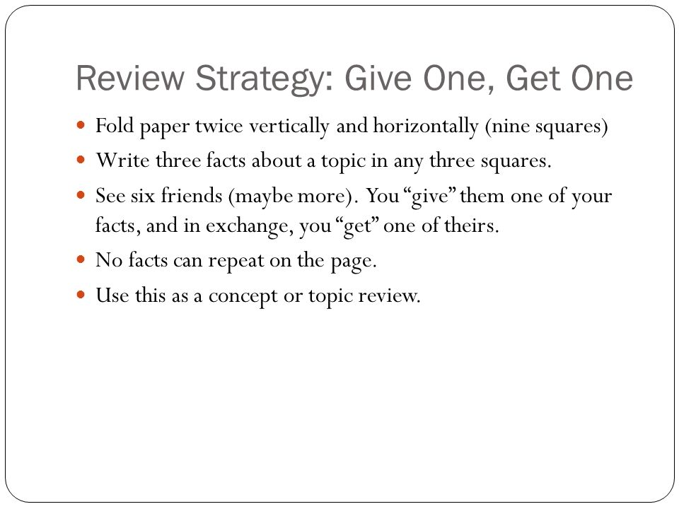 Review Strategy: Give One, Get One