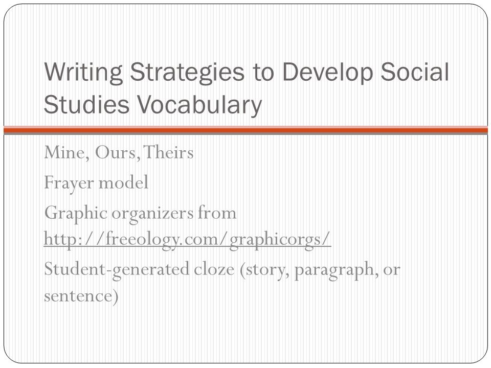 Writing Strategies to Develop Social Studies Vocabulary