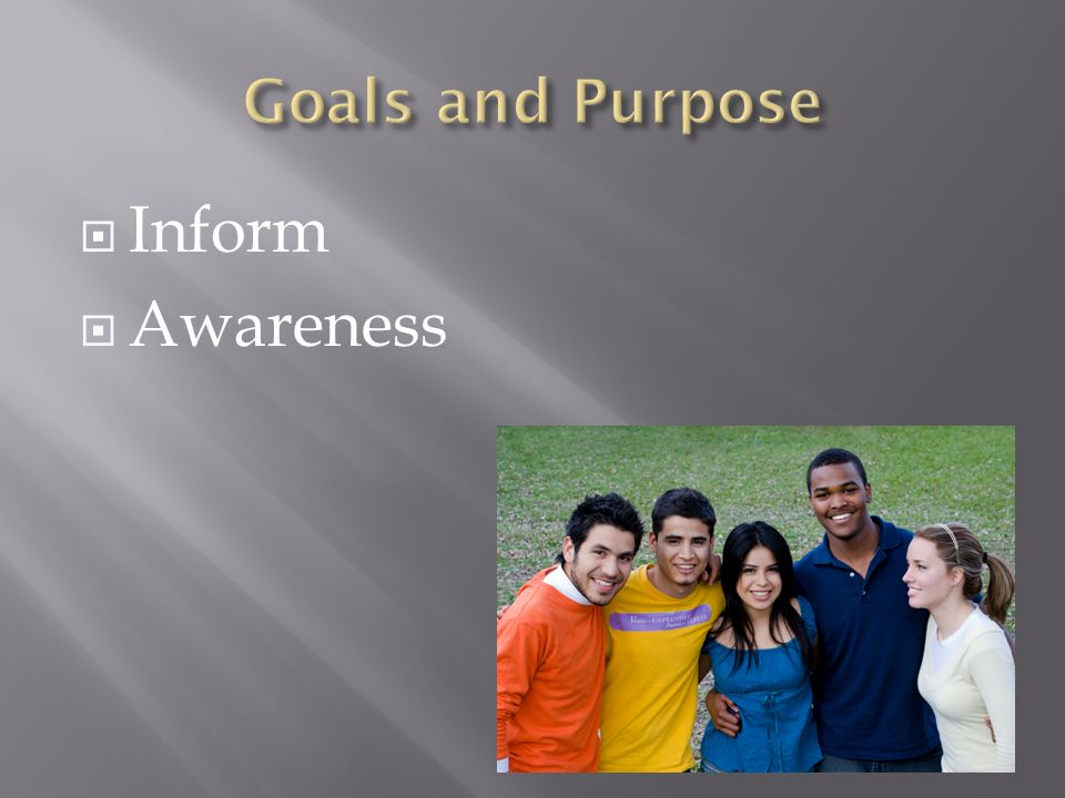 Goals and Purpose Inform Awareness