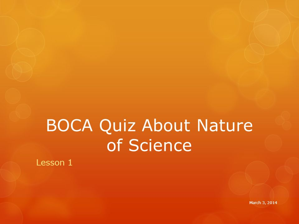 BOCA Quiz About Nature of Science