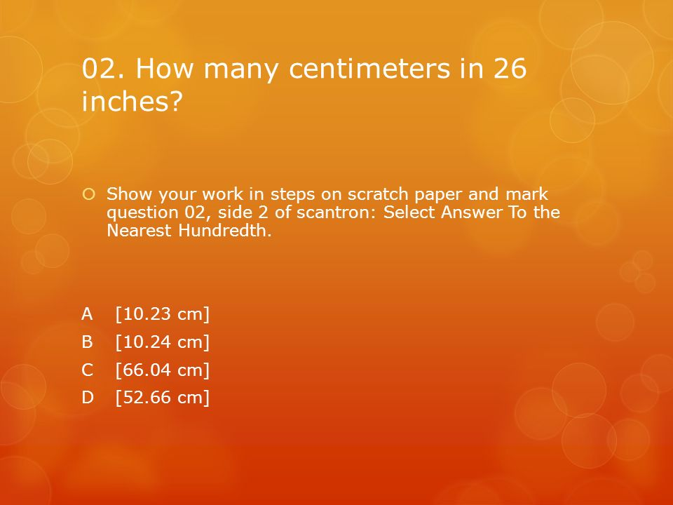02. How many centimeters in 26 inches