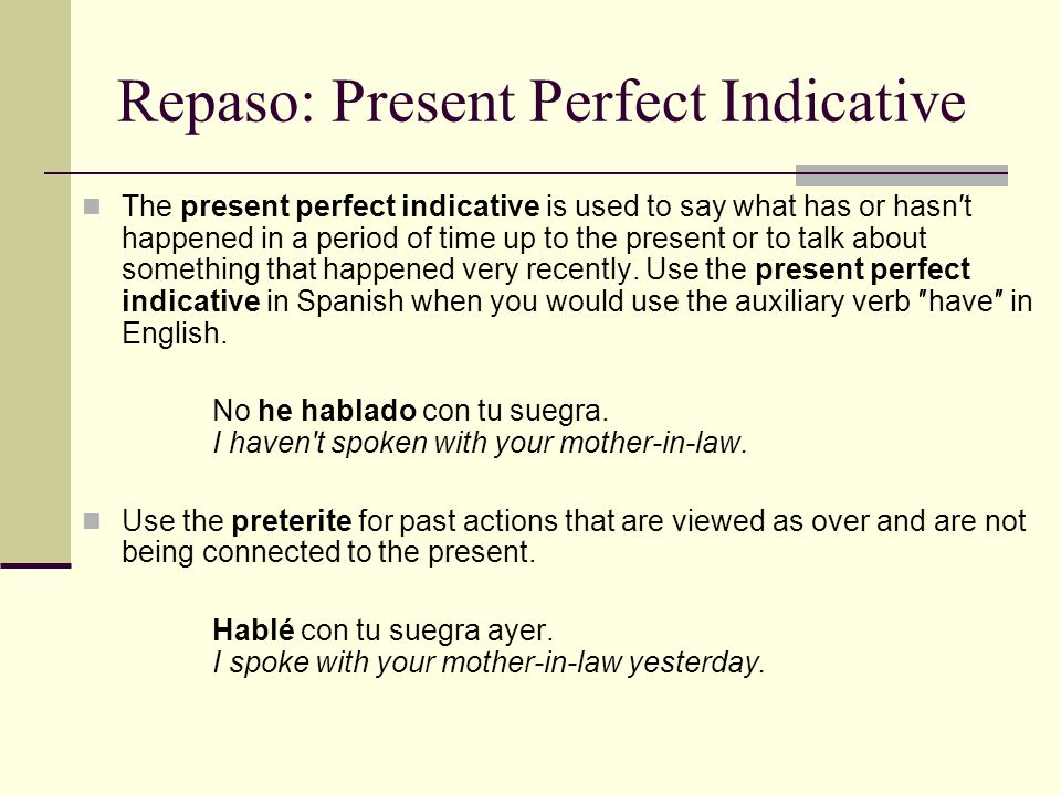 Repaso: Present Perfect Indicative