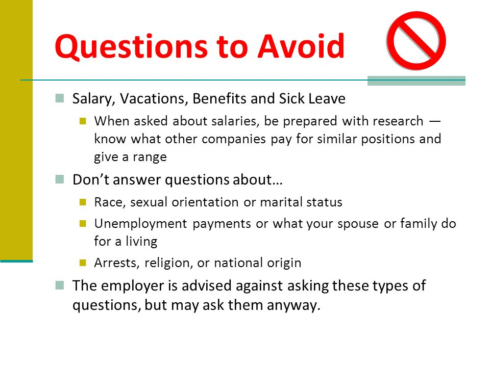 Questions to Avoid Salary, Vacations, Benefits and Sick Leave