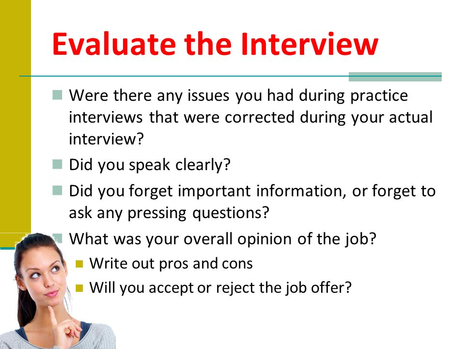 Evaluate the Interview