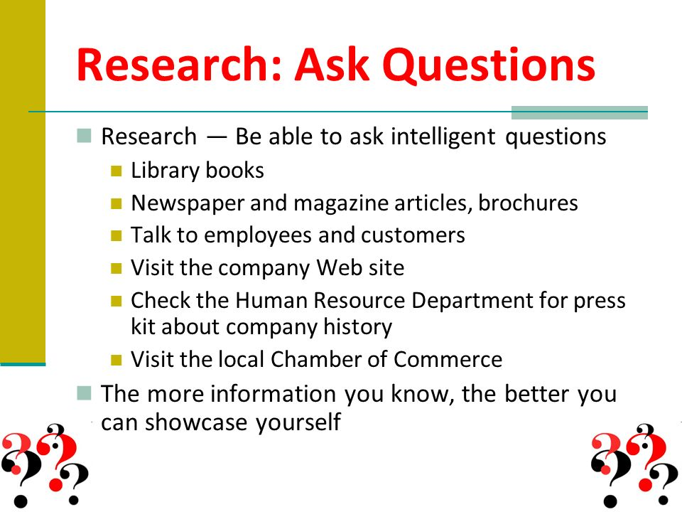 Research: Ask Questions