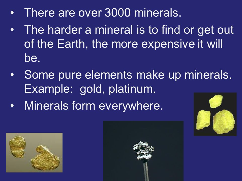 There are over 3000 minerals.