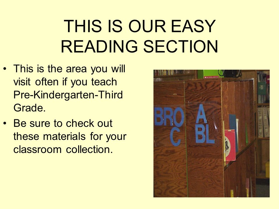 THIS IS OUR EASY READING SECTION