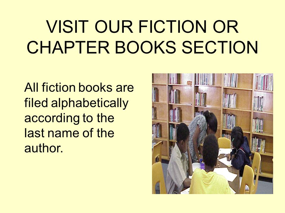 VISIT OUR FICTION OR CHAPTER BOOKS SECTION