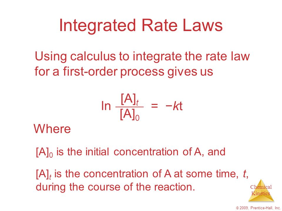 Integrated Rate Laws Using calculus to integrate the rate law for a first-order process gives us. ln.