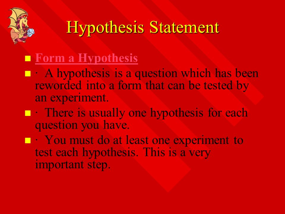 Hypothesis Statement Form a Hypothesis