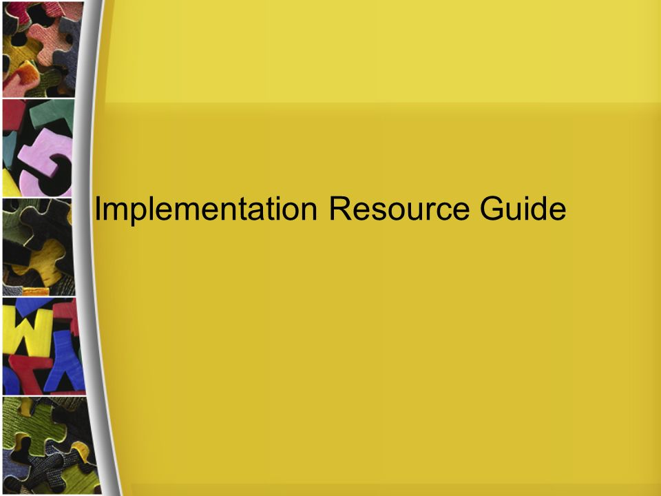 Implementation Resource Guide