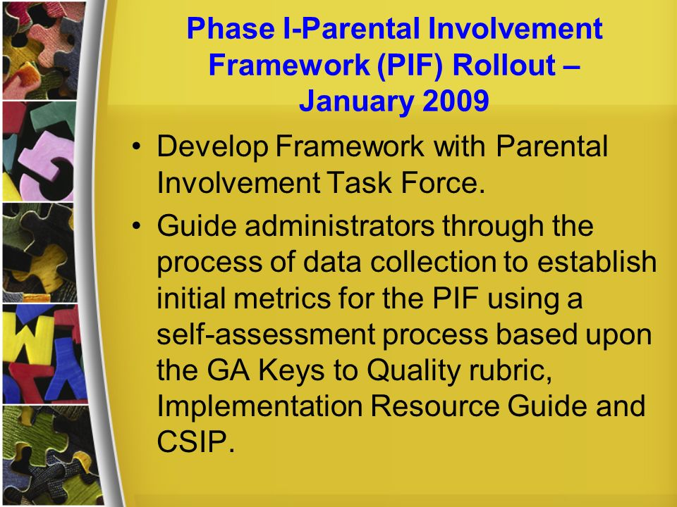Phase I-Parental Involvement Framework (PIF) Rollout – January 2009