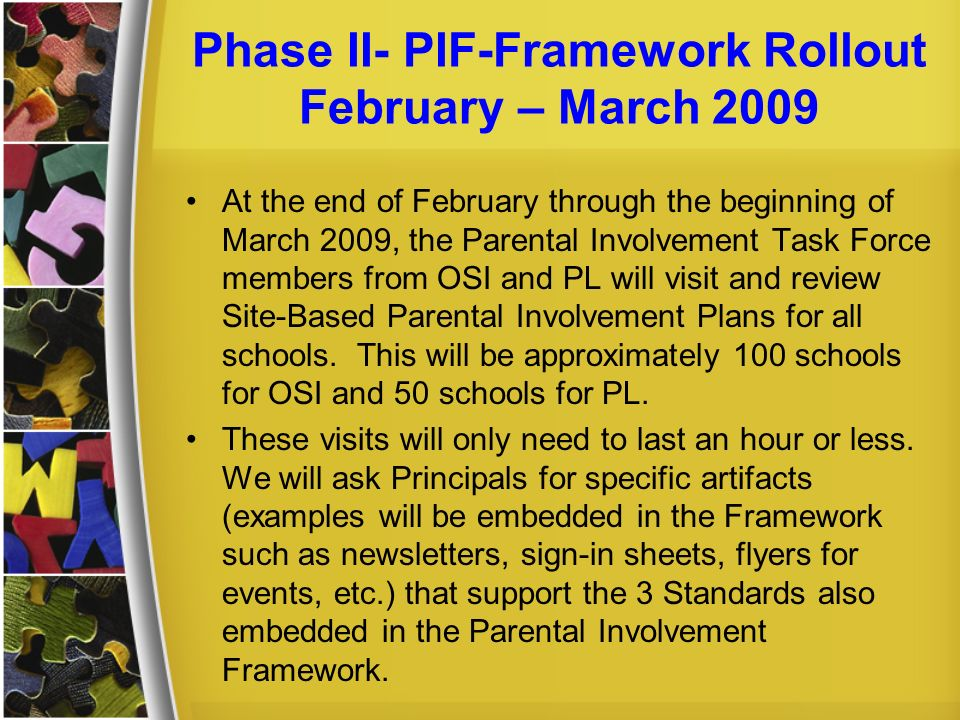 Phase II- PIF-Framework Rollout February – March 2009