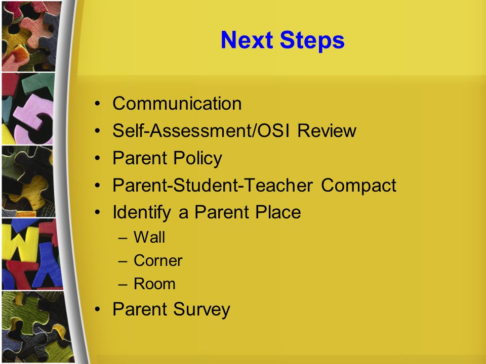 Next Steps Communication Self-Assessment/OSI Review Parent Policy