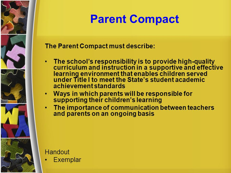 Parent Compact The Parent Compact must describe: