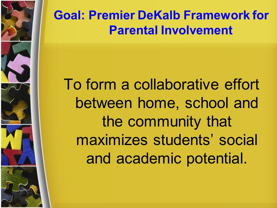 Goal: Premier DeKalb Framework for Parental Involvement