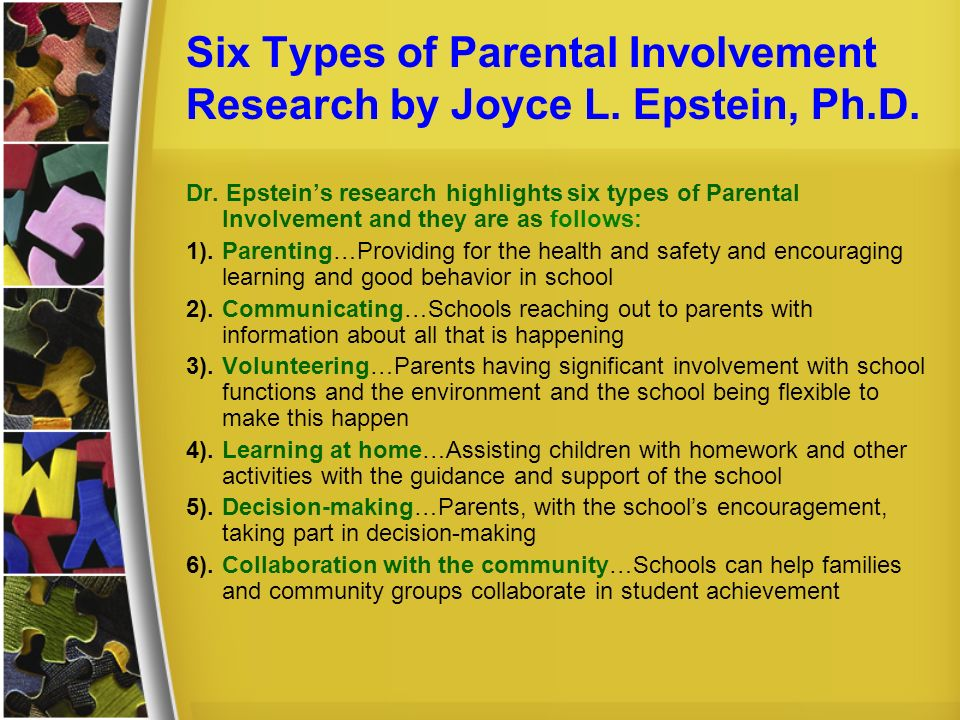 Six Types of Parental Involvement Research by Joyce L. Epstein, Ph.D.
