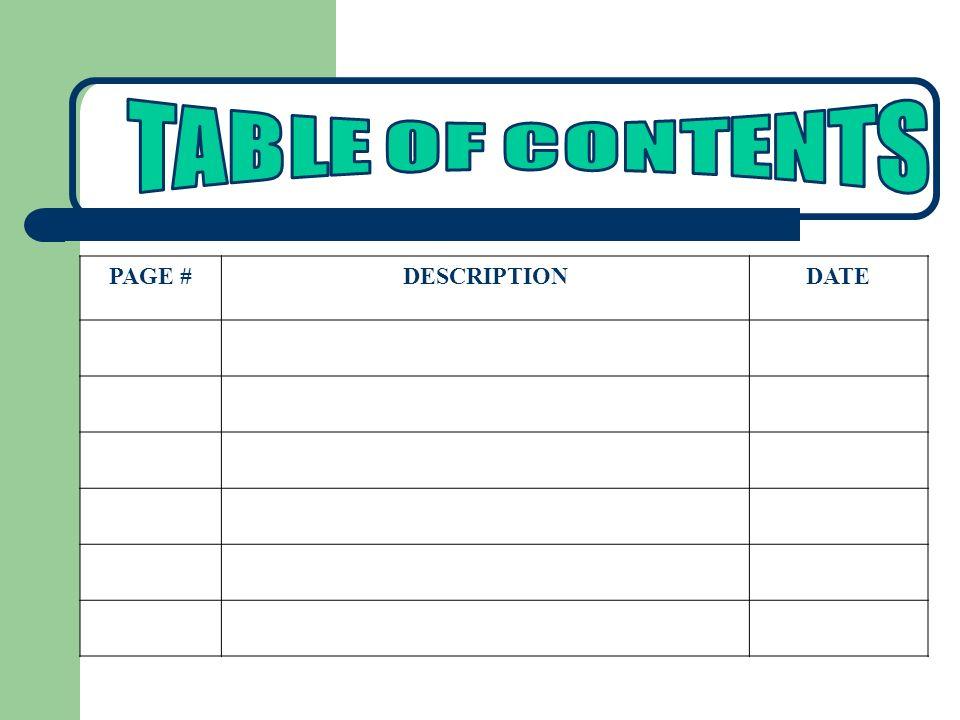 TABLE OF CONTENTS PAGE # DESCRIPTION DATE