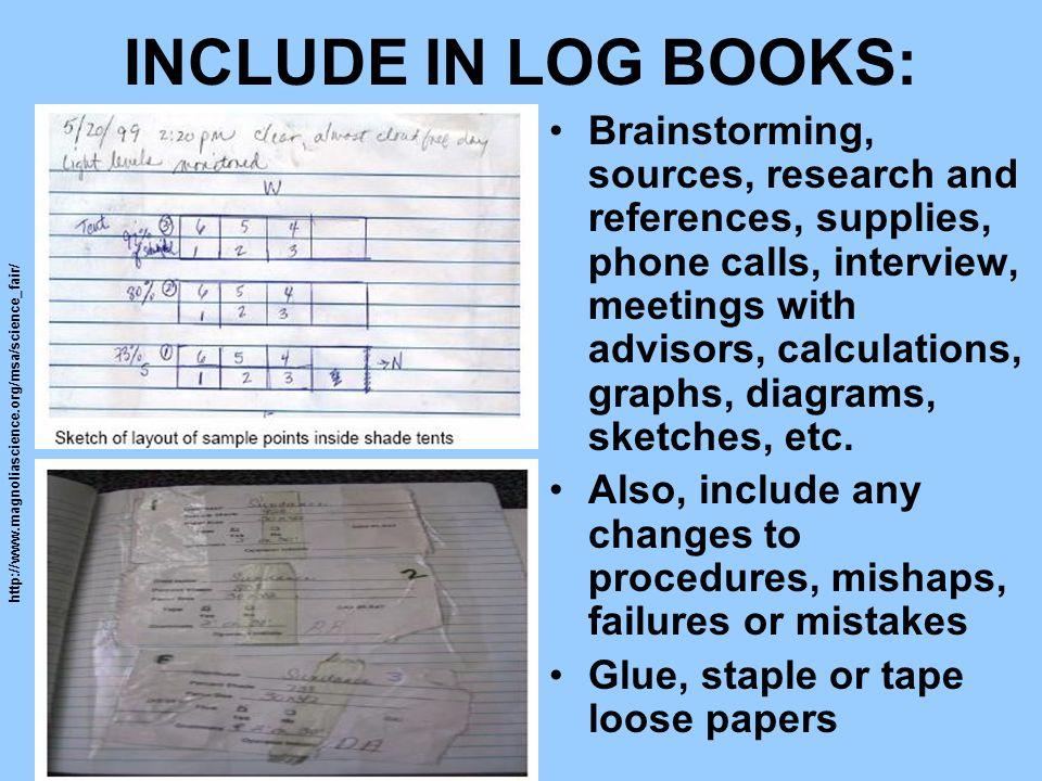 INCLUDE IN LOG BOOKS: