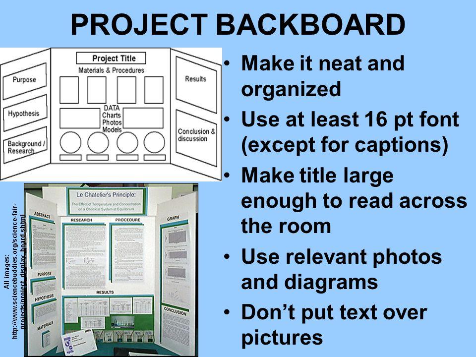 PROJECT BACKBOARD Make it neat and organized