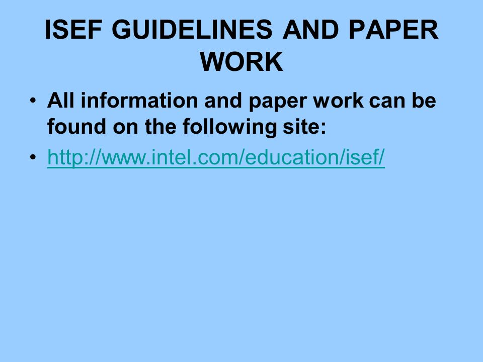 ISEF GUIDELINES AND PAPER WORK