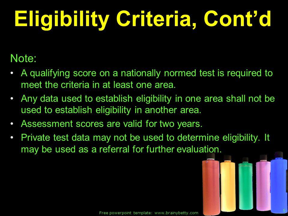 Eligibility Criteria, Cont'd