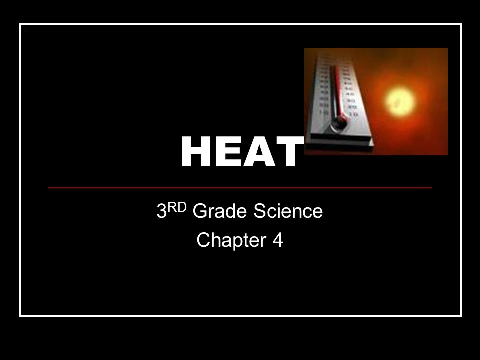 3RD Grade Science Chapter 4